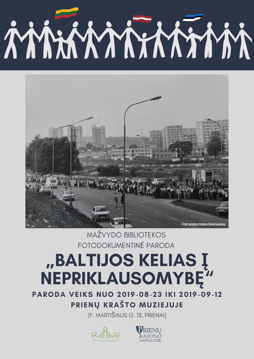 """Paroda """"Baltijos kelias į nepriklausomybę"""" 1"""