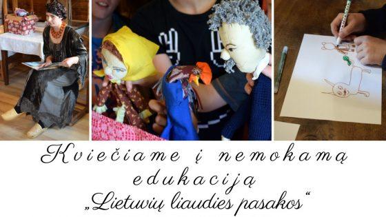 """Kviečiame į nemokamą edukaciją """"Lietuvių liaudies pasakos"""""""