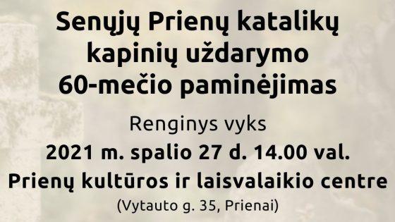 Senųjų Prienų katalikų kapinių uždarymo 60-mečio paminėjimas